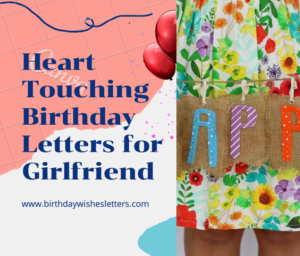 Heart touching birthday letter for girlfriend