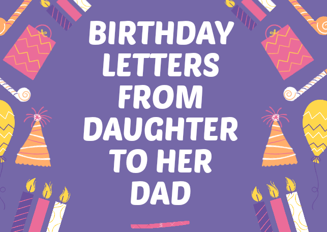 Happy birthday to Dad from Daughter Letter