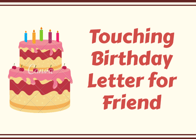 Touching Birthday Letter Friend